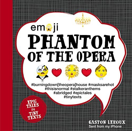 Emoji Phantom of the Opera: Epic Tales: Leroux, Gaston, Furman,