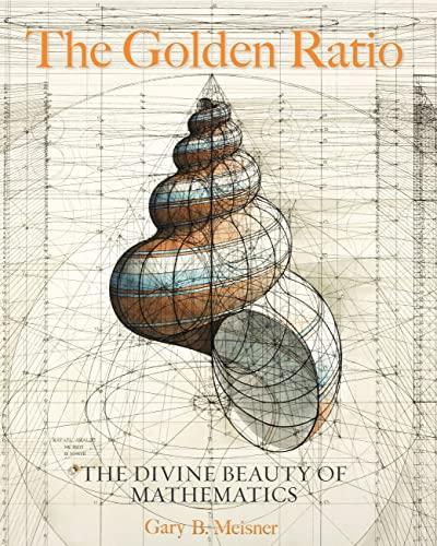 9781631064869: The Golden Ratio: The Divine Beauty of Mathematics