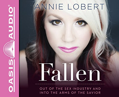 9781631080395: Fallen (Library Edition): Out of the Sex Industry & Into the Arms of the Savior