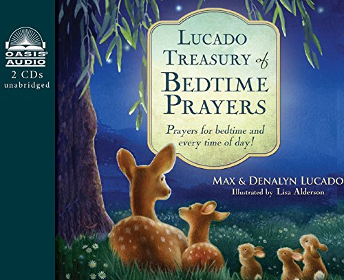 Lucado Treasury of Bedtime Prayers (Library Edition): Prayers for Bedtime and Every Time of Day!: ...