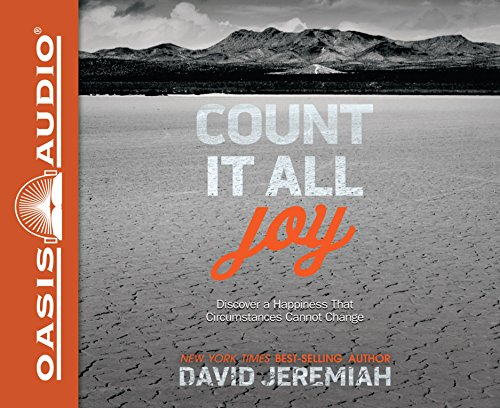 Count It All Joy: Discover a Happiness: Jeremiah, David/ Shepherd,