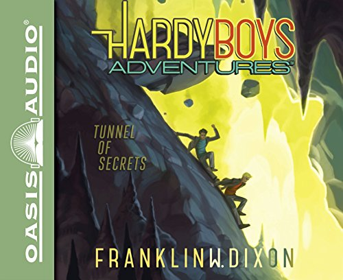 Tunnel of Secrets (Library Edition) (Hardy Boys Adventures): Franklin W. Dixon