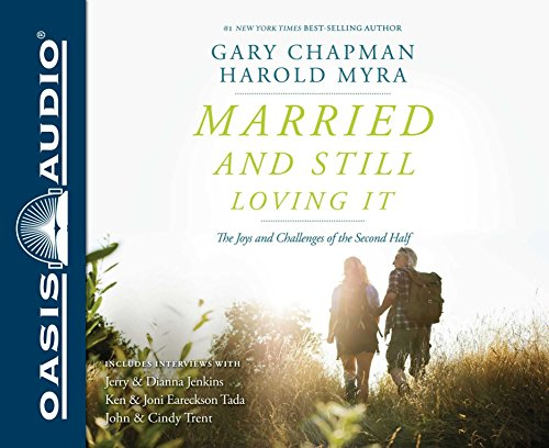 9781631081279: Married and Still Loving It (Library Edition): The Joys and Challenges of the Second Half