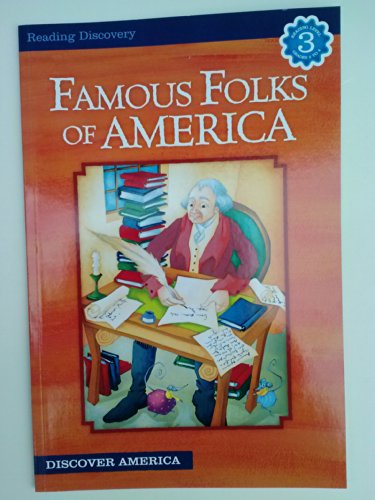 Famous Folks of America (Reading Discovery) Level 3 Grades 2 to 4: Bethany Snyder, Kathryn Knight