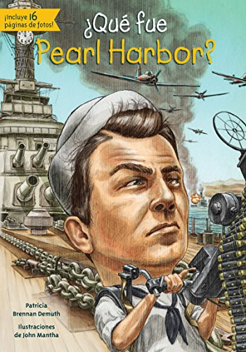 Que Fue Pearl Harbor?: Brennan Demuth, Patricia