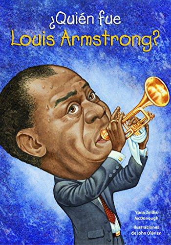 9781631134227: ¿Quién fue Louis Armstrong? (Quien Fue...? / Who Was...?) (Spanish Edition)