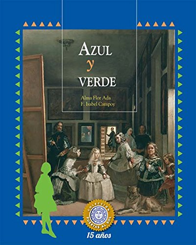 9781631135347: Azul y verde / Blue and Green (Puertas Al Sol / Gateways to the Sun) (Spanish Edition)
