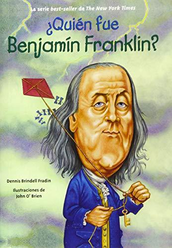 9781631138515: Quien fue Benjamin Franklin? (Quien Fue...? / Who Was...?) (Spanish Edition)