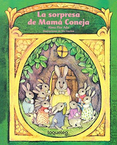 9781631138881: La Sorpresa de Mamá Coneja (Cuentos Para Todo El Año/Stories the Year Round)