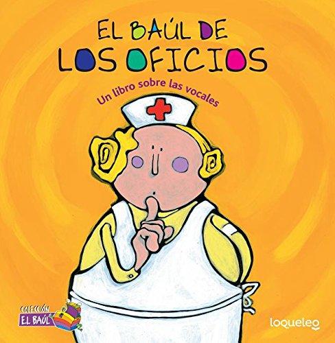 9781631139055: SPA-BAL DE LOS OFICIOS (El Baúl/ Treasure Chest Collection)