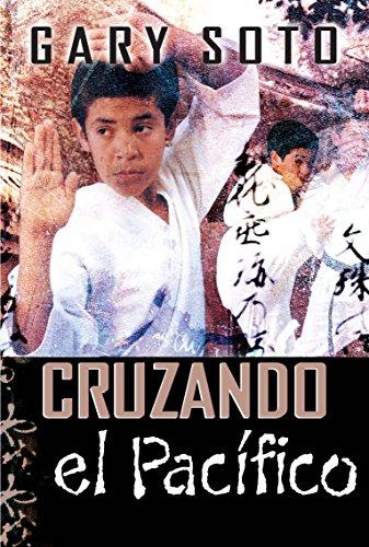 9781631139109: Cruzando el Pacífico (Gary Soto) (Spanish Edition)
