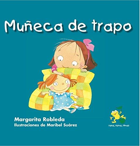 9781631139390: Mueca de Trapo (Rana, Rema, Rimas / Rowing Rhyming Frog)