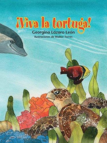 9781631139680: ¡Viva la tortuga! / Long Live the Turtle! (Spanish Edition) (0)