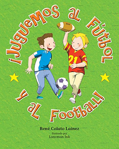 9781631139734: ¡Juguemos al fútbol y al football! (Spanish Edition)