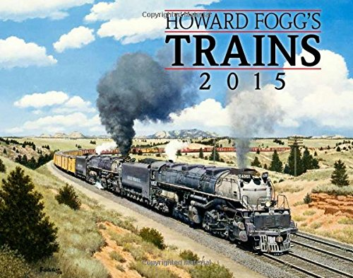 9781631140037: Howard Fogg's Trains 2015 Calendar