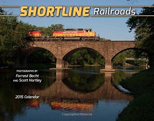 9781631140235: Shortline Railroads 2015 Calendar