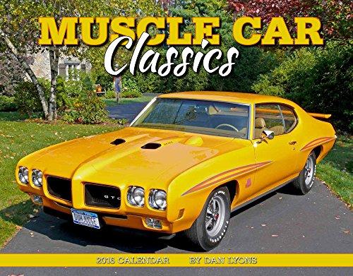 9781631140655: Muscle Car Classics 2016 Calendar 11x14