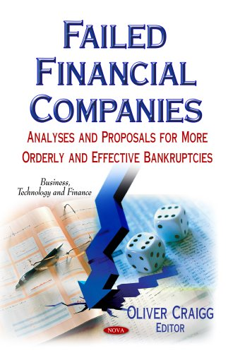 FAILED FINANCIAL COMPANIES ANALYSES AN (Business, Technology and Finance) (Hardcover)