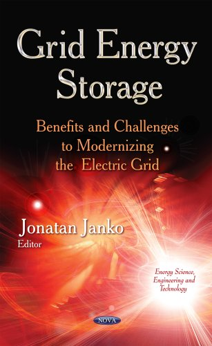 GRID ENERGY STORAGE BENEFITS AND CHALL (Energy Science, Engineering and Technology): JANKO J
