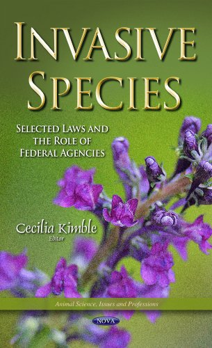 INVASIVE SPECIES SELECTED LAWS AND THE (Animal Science, Issues and Professions): KIMBLE C