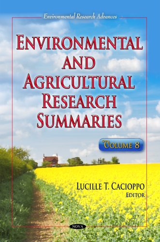 Environmental Agricultural Research Summaries: Volume 8 (Hardback)