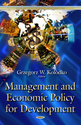 Management and Economic Policy for Development (Economic Issues, Problems and Perspectives): ...