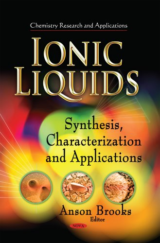 Ionic Liquids: Synthesis, Characterization and Applications (Chemistry Research and Applications): ...