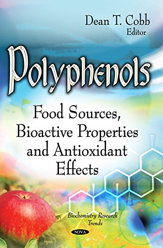 9781631178573: Polyphenols: Food Sources, Bioactive Properties and Antioxidant Effects (Biochemistry Research Trends)