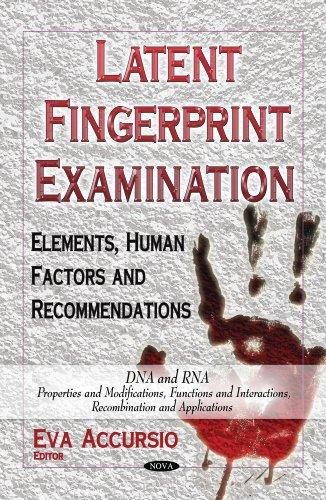 Latent Fingerprint Examination: Elements, Human Factors and Recommendations (Hardback)