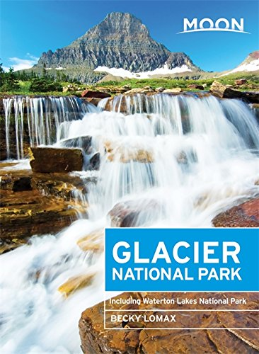 9781631210006: Moon Glacier National Park: Including Waterton Lakes National Park (Moon Handbooks)