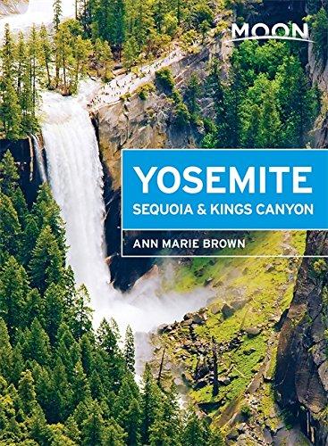 Moon Yosemite Sequoia & Kings Canyon 6th Edition