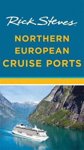 9781631210594: Rick Steves Northern European Cruise Ports