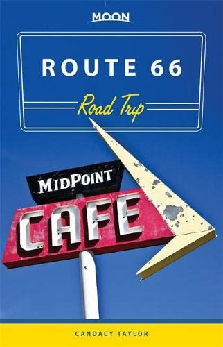 Moon Route 66 Road Trip (Moon Handbooks)