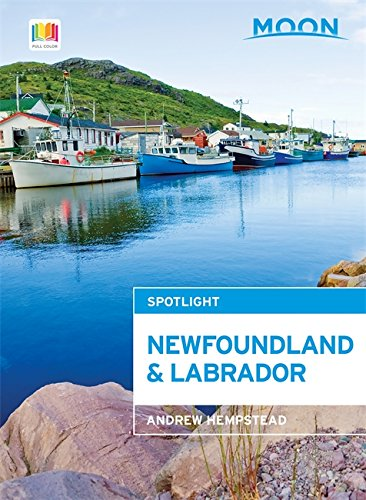 9781631211287: Moon Spotlight Newfoundland and Labrador (Moon Spotlight Series)