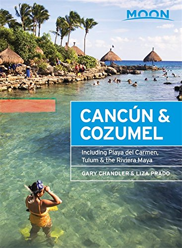 9781631211379: Moon Cancun & Cozumel: Including Playa Del Carmen, Tulum & the Riviera Maya