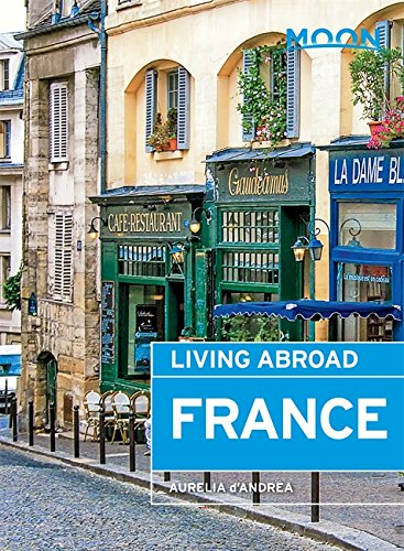 9781631211638: Moon Living Abroad France