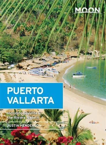 9781631212314: Moon Puerto Vallarta: Including Sayulita & the Riviera Nayarit (Moon Handbooks)