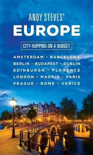 9781631212505: Andy Steves' Europe: City-Hopping on a Budget