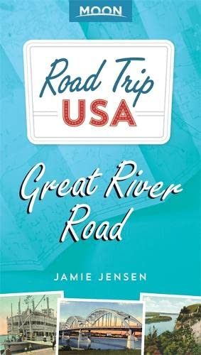 9781631213755: Road Trip USA: Great River Road (Moon Road Trip)