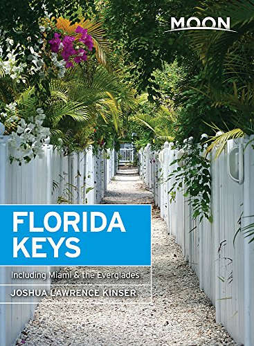 9781631213892: Moon Florida Keys: Including Miami & the Everglades (Travel Guide)