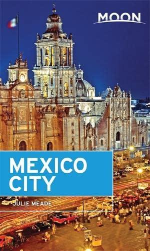 Moon Mexico City (6th ed) (Pap