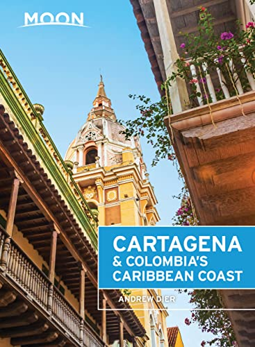 9781631214271: Moon Cartagena & Colombia's Caribbean Coast (Moon Handbooks)