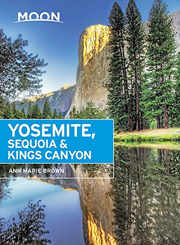 Moon Yosemite, Sequoia Kings Canyon, 7th Edition (Paperback)