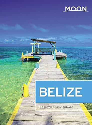 Moon Belize Format: Paperback