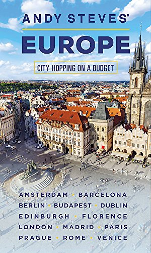 9781631217968: Andy Steves' Europe: City-Hopping on a Budget