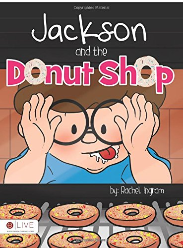 Jackson and the Donut Shop: Rachel Ingram