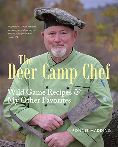 9781631221309: The Deer Camp Chef