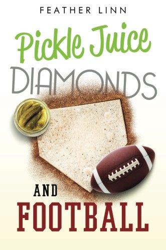 9781631221576: Pickle Juice, Diamonds, and Football