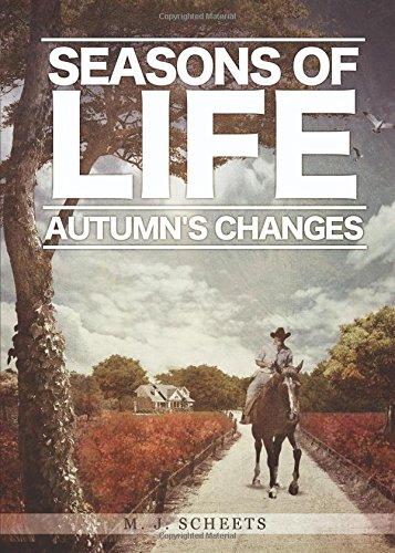 Seasons of Life: Scheets, M. J.