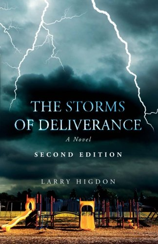 9781631228964: The Storms of Deliverance, Second Edition: A Novel